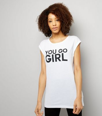 Tall White You Go Girl Slogan T-Shirt