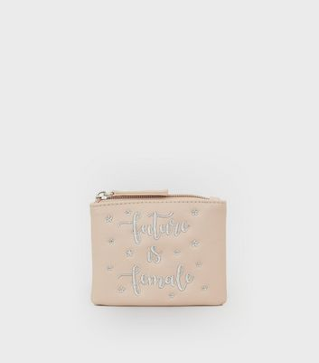 Nude Pink Future Is Female Slogan Embroidered Purse