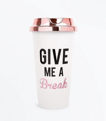 White Give Me A Break Travel Coffee Cup