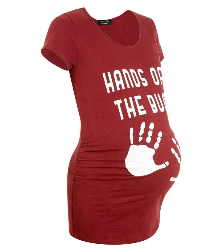 e27e2c1d6967d Maternity Burgundy Hands Off Bump T-Shirt   New Look