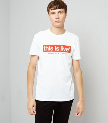 White This Is Live T-Shirt New Look