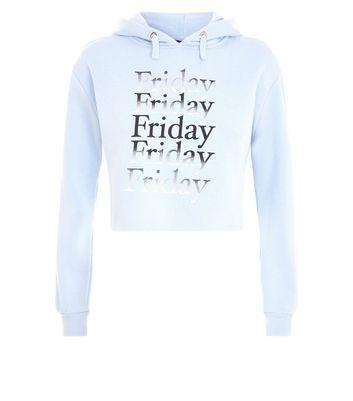 Teens Pale Blue Friday Slogan Hoodie New Look