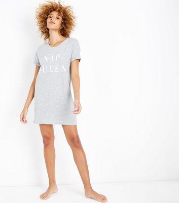 Grey Nap Queen Slogan Night Shirt New Look