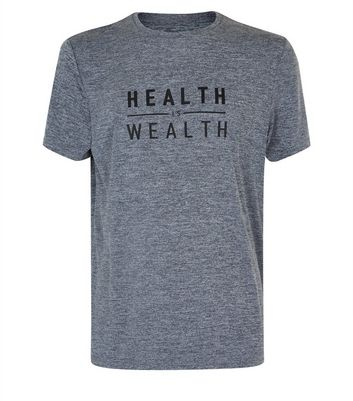 Grey Marl Health is Wealth Print Sports T-Shirt New Look