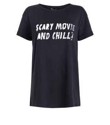Black Scary Movie and Chill? Metallic Slogan T-Shirt New Look