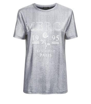 Silver Merci Slogan T-Shirt New Look
