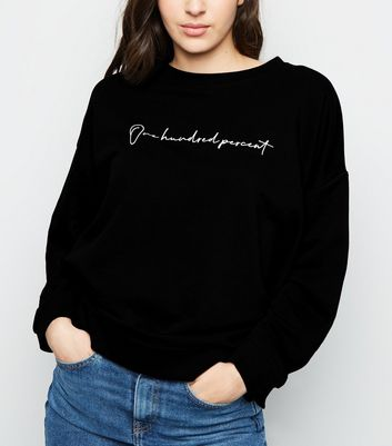 "Schwarzes Sweatshirt mit ""One Hundred Percent""-Slogan"