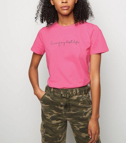 484ca6f694 ... Bright Pink Neon Best Life Slogan T-Shirt ...