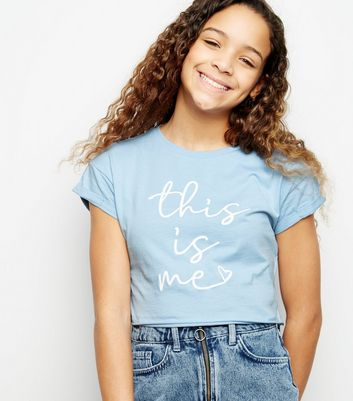 Girls Pale Blue This Is Me Slogan T-Shirt