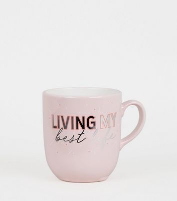 Pale Pink Best Life Slogan Mug