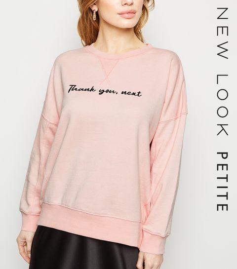 0e27e320251e ... Petite Pink Thank You Next Slogan Sweatshirt ...