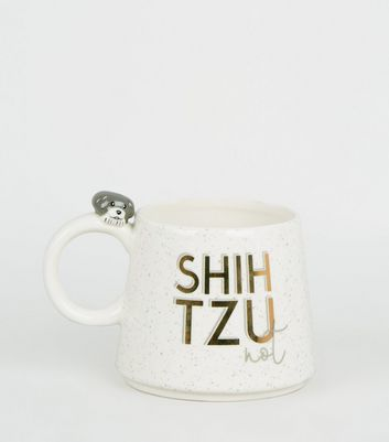 White Shihtzu Not Slogan Mug