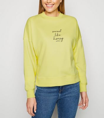5be3939f6 Pale Yellow Sweet Like Honey Slogan Sweatshirt | New Look