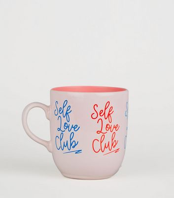 Pink Self Love Club Slogan Mug
