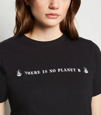 T shirt noir à slogan « There Is No Planet B » Ajouter à la Wishlist Supprimer de la Wishlist