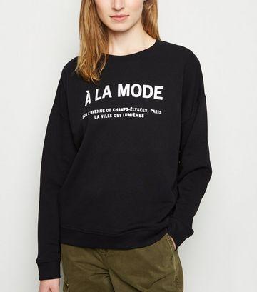 Black A La Mode Slogan Sweatshirt
