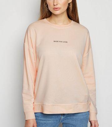 Pale Pink Made You Look Slogan Sweatshirt